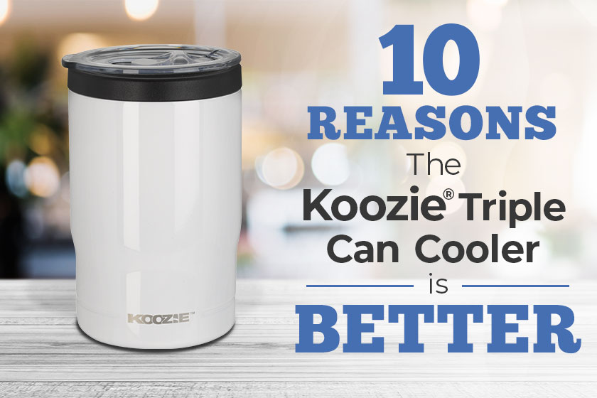 10 reasons the Koozie® Triple Can Cooler is Better